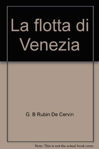 9788885058637: La flotta di Venezia