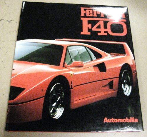Ferrari F40 (New great cars series): Piero Casucci