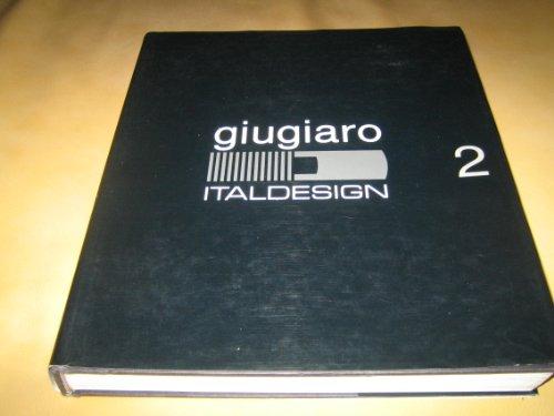 Giugiaro Italdesign: Catalogue Raisonne, 1959-1987 [Complete 2: Bruno Alfieri [Editor]