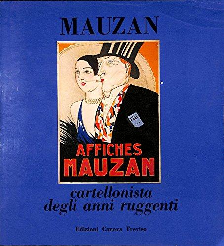A. L. Mauzan cartellonista degli anni ruggenti.