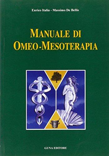 9788885076150: Manuale di omeo-mesoterapia