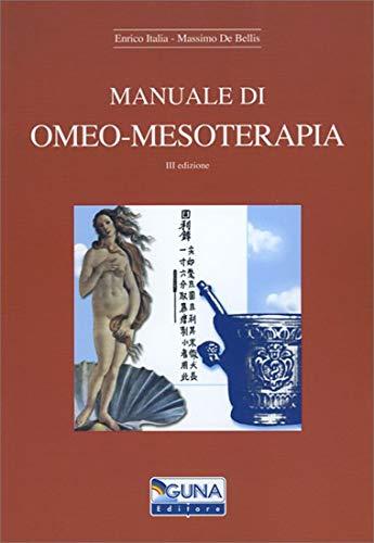 9788885076426: Manuale di omeo-mesoterapia