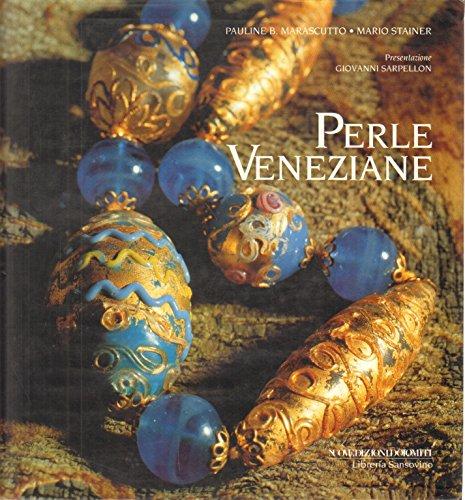 Perle Veneziane: Pauline B. Marascutto,