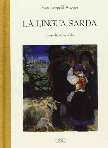 9788885098589: La lingua sarda. Storia, spirito e forma (Bibliotheca sarda)