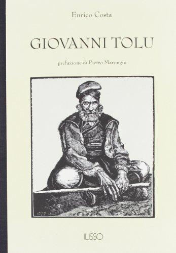 Giovanni Tolu. Storia di un bandito sardo: Enrico Costa