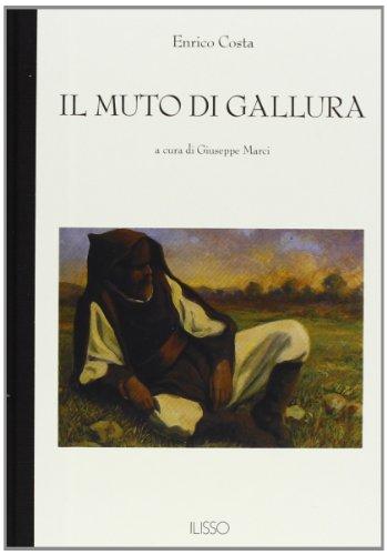 9788885098831: Il muto di Gallura (Bibliotheca sarda)