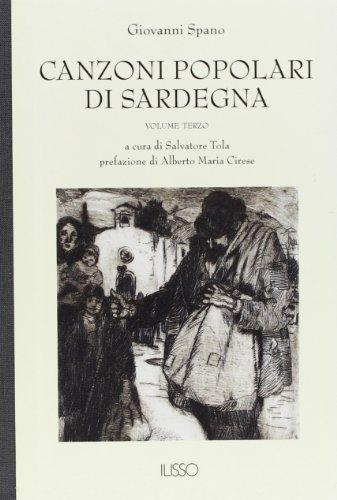 9788885098961: Canzoni Popolari Di Sardegna: In Dialetto Sardo Centrale Ossia Logudorese