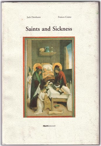 Saints and Sickness: Dewhurst, Jack and