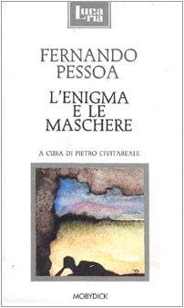 Lenigma E Le Maschere (8885122310) by Fernando Pessoa