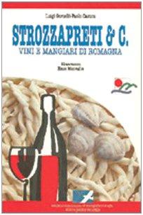 9788885124974: Strozzapreti e C. Vini e mangiari di Romagna (Il falco)