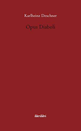 9788885140349: Opus diaboli (Oche del Campidoglio)