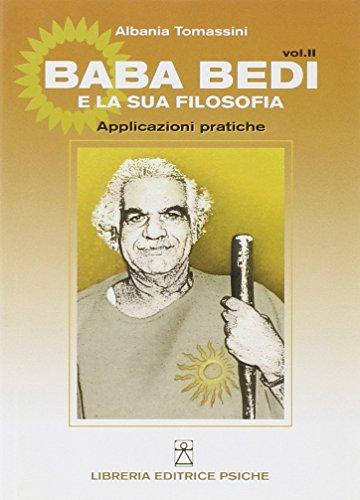 Baba Bedi e la sua filosofia. Applicazioni: Bedi Baba;Tomassini, Albania