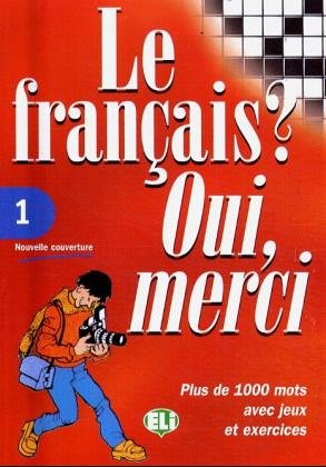 9788885148031: Le Francais? Oui, Merci (Vocabulary Fun and Games Book 1) (French Edition)