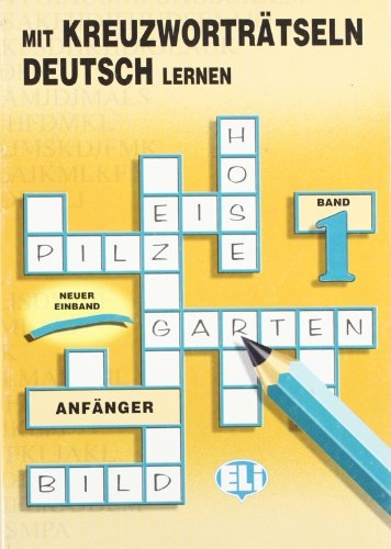 9788885148154: Mit Kreuzwortratseln Deutsch Lernen fur Anfanger (Crossword Puzzle Book) (Book 1)