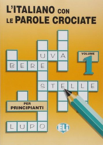 9788885148178: L'Italiano Con Le Parole Crociate: Vol 1 (Book 1)