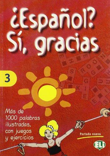 9788885148444: Espanol? Sì, gracias: 3 (Libri di attività)