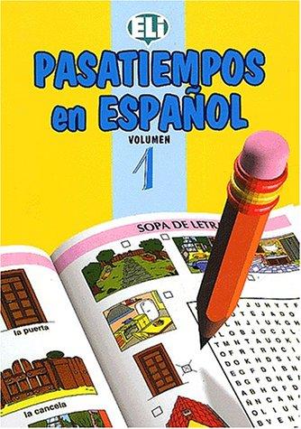 1: Pasatiempos in Espanol (Easy Word Games: European Language Institute