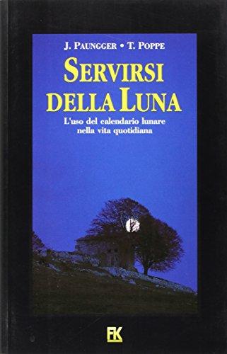 9788885176089: Servirsi Della Luna