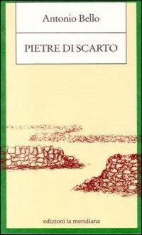 Pietre di scarto. Pagine sulla marginalit?: Antonio Bello