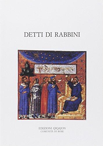 9788885227446: Detti di rabbini. Pirqè Avot con i loro commenti tradizionali