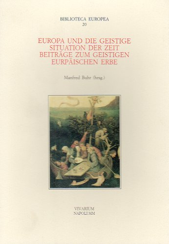 9788885239395: Europa und die Geistige Situation der Zeit. Beitrage zum Geistigen europäische Erbe