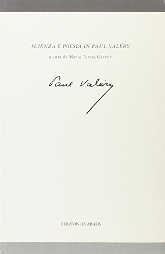 Scienza e poesia in Paul Valéry.