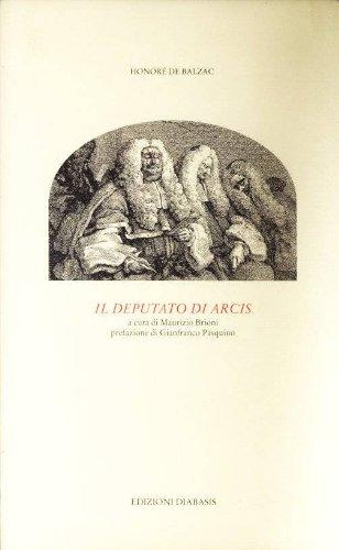 9788885258181: Il deputato di Arcis