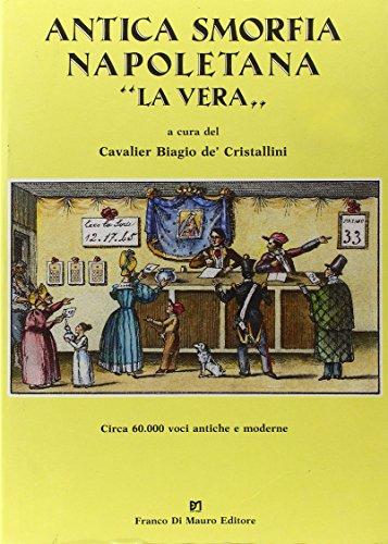 9788885263062: Antica smorfia napoletana «La vera»