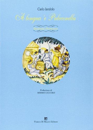 9788885263710: Lengua 'e pulecenella. Grammatica napoletana ('A)