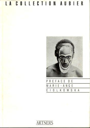 Une collection pendant la guerre. Préface de Marie-Ange Ciolkowska.: AUBIER (Jean)