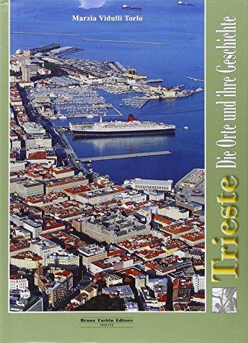 Trieste Die Orte Und Ihre Geshichte: Vidulli Torlo, Marzia