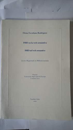 9788885297999: ISBD en la web semántica. Ediz. italiana e spagnola (Letture magistrali in biblioteconomia)