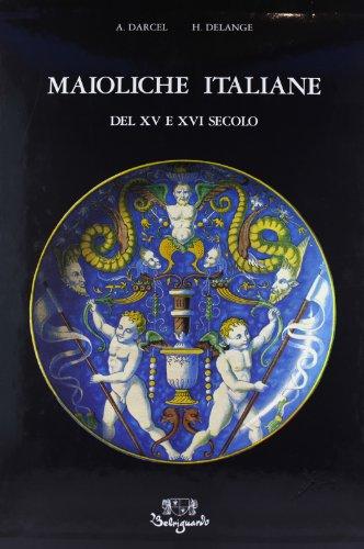 9788885308138: Maioliche italiane del XV e XVI secolo