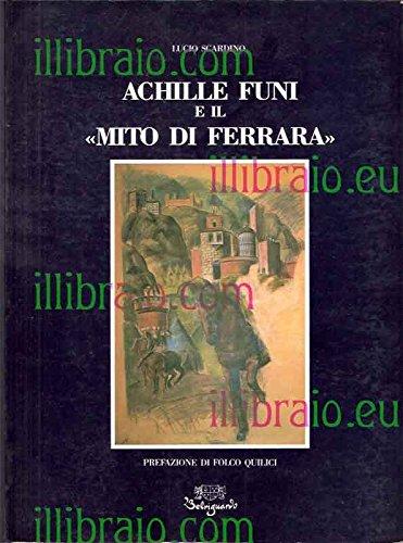 9788885308343: Achille Funi e il