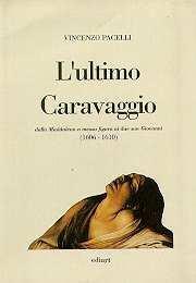 L'ultimo Caravaggio: Dalla Maddalena a mezza figura: Vincenzo Pacelli