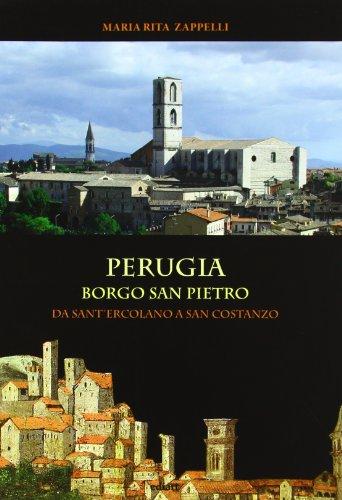 9788885311695: Perugia. Borgo San Pietro: da Sant'Ercolano a San costanzo