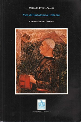 9788885316164: Vita di Bartolomeo Colleoni (Italian Edition)
