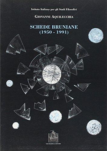 Schede bruniane (1950-1991).: Aquilecchia,Giovanni.