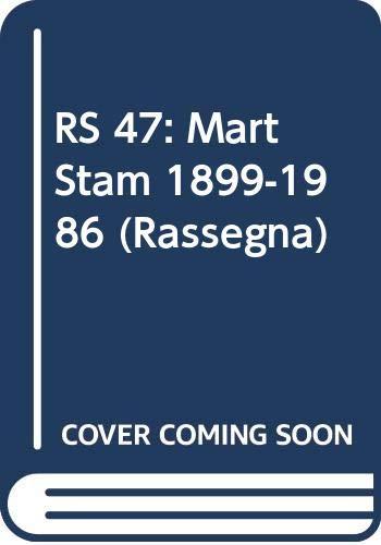9788885322059: RS 47: Mart Stam 1899-1986 (Rassegna)
