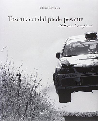 9788885331617: Toscanacci dal piede pesante. Galleria di campioni