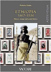 9788885335615: Ethiopia, 1867-1936: History, stamps and postal history, addendum (History through documents)