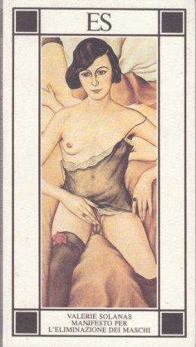 S.C.U.M. (Manifesto per l'eliminazione dei maschi): Valerie Solanas