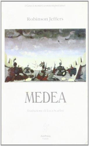 Medea: Robinson Jeffers