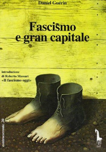 9788885378544: Fascismo e gran capitale