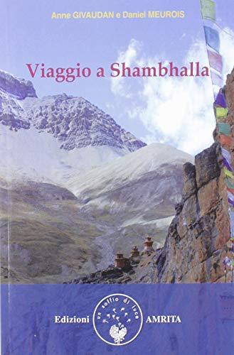 Viaggio a Shambhalla - Givaudan, Anne; Meurois, Daniel