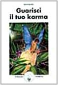 Guarisci il tuo karma (888538563X) by [???]