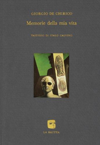 Memorie della mia vita (8885425011) by Giorgio De Chirico