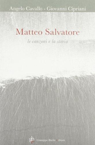 9788885425750: Matteo Salvatore. Le canzoni e la storia. Con CD Audio
