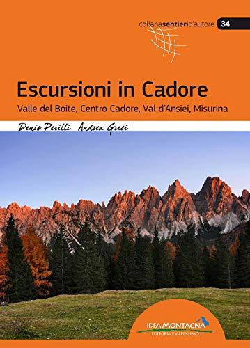 ESCURSIONI IN CADORE: PERILLI D. GRECI