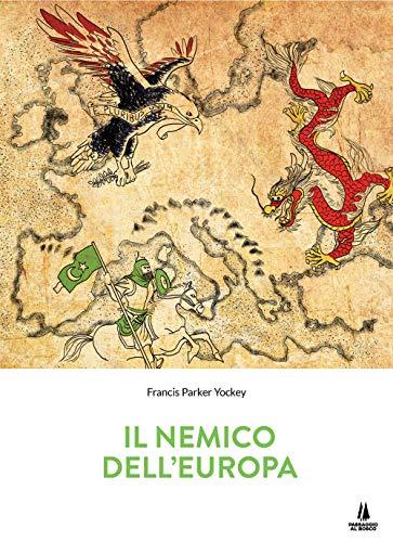 9788885574410: Il nemico dell'Europa (Sempreverdi)